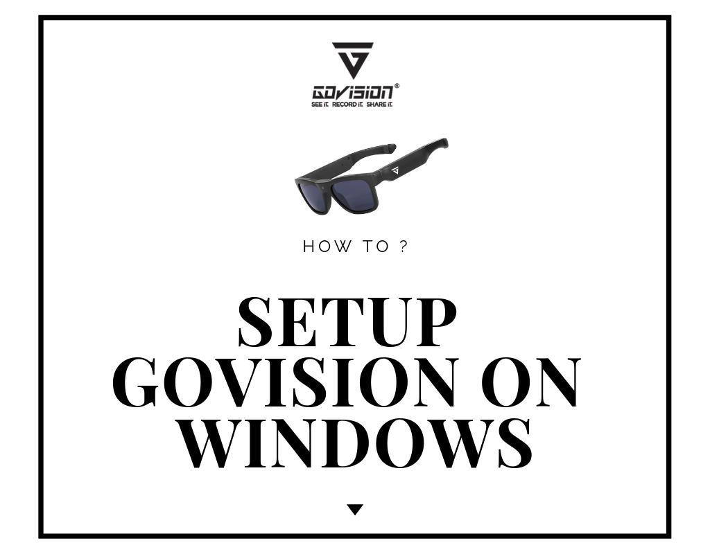 how to setup Govision on Wndows