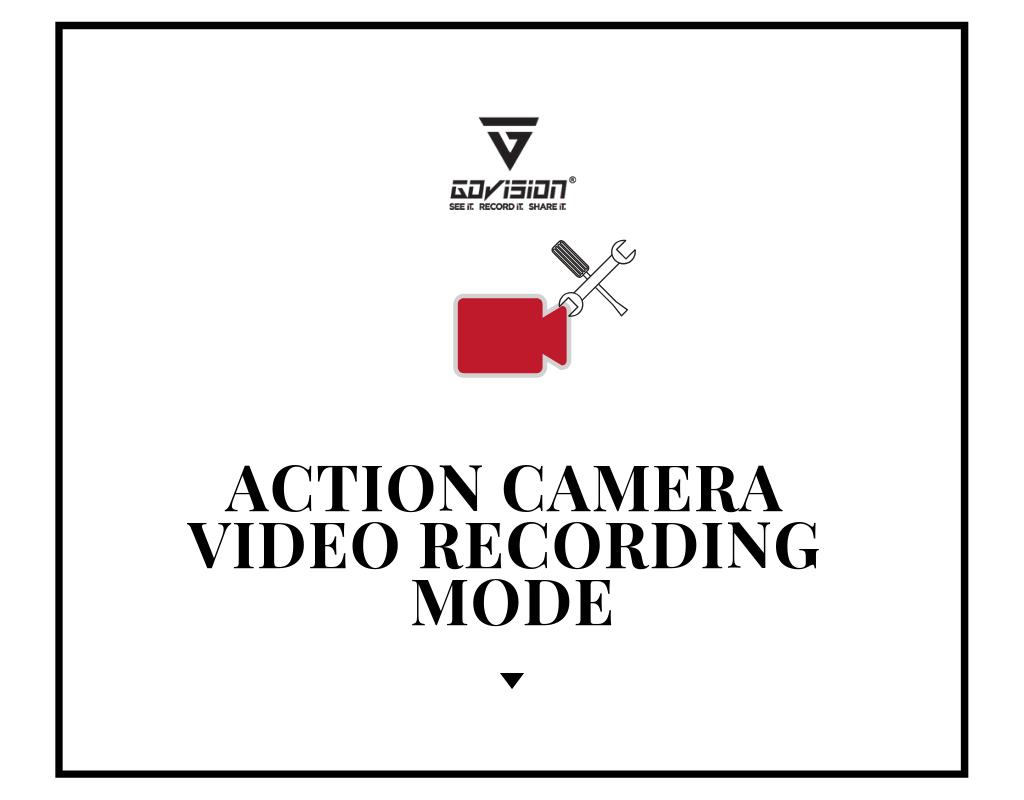Video Recording Mode