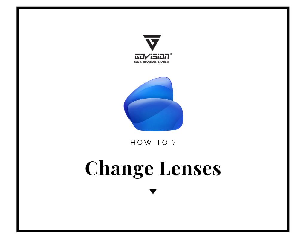 Change Lenses Govision
