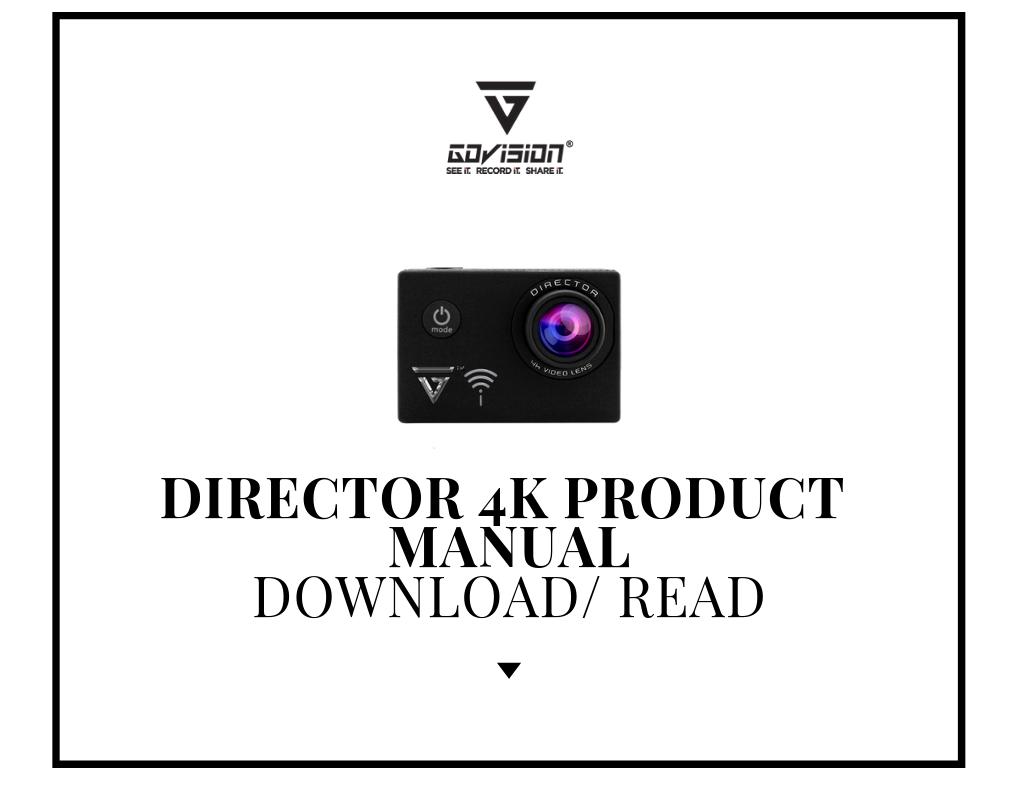 Director 4K Product Manual